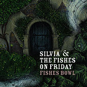 Play & Download Fishes Bowl by Silvia | Napster