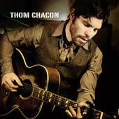 Play & Download Thom Chacon by Thom Chacon | Napster