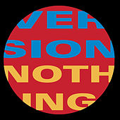 Play & Download Nothing by Version | Napster
