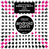 Play & Download Android Porn – The Si Begg Vs. K-The-I??? Re-Fixes by Kraddy | Napster