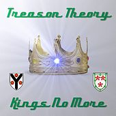 Play & Download Kings No More by Treason Theory | Napster