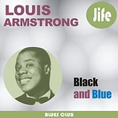 Play & Download Black and blue by Louis Armstrong | Napster