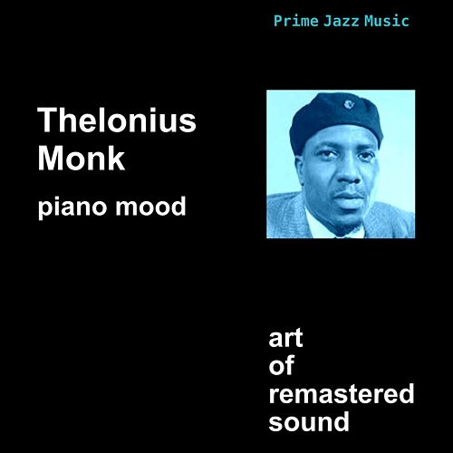 Piano Mood by Thelonious Monk