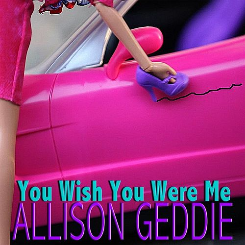 Play & Download You Wish You Were Me by Allison Geddie | Napster