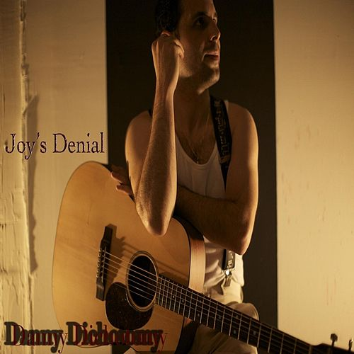 Play & Download Joy's Denial by Danny Dichotomy | Napster