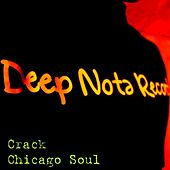 Play & Download Chicago Soul by CRACK | Napster