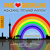 We Love Berlin 5.1 - Minimal Techno Parade (Incl. DJ Mix By Glanz & Ledwa) by Various Artists