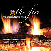 Play & Download @ The Fire ...the Finest In Lounge Music by Various Artists | Napster