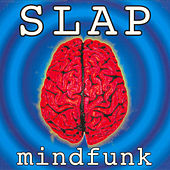 Play & Download Mindfunk by Slap | Napster