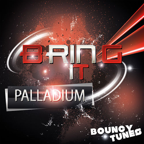 Play & Download Bring It by Palladium | Napster