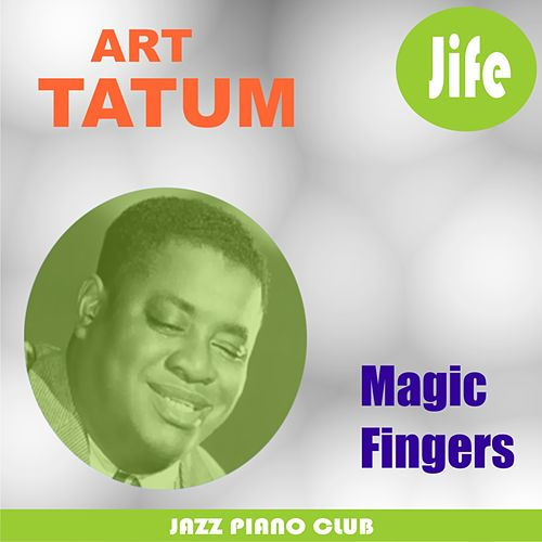 Play & Download Magic Fingers by Art Tatum | Napster