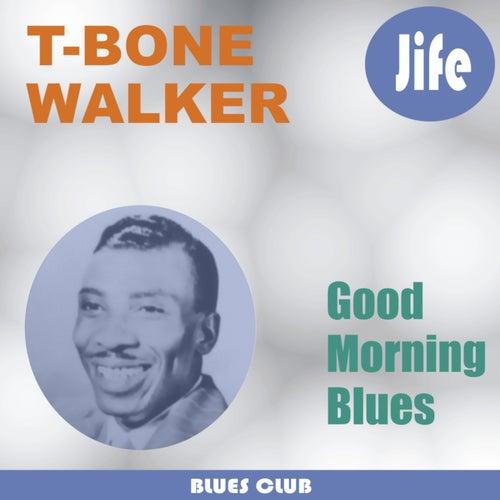 Play & Download T-Bone Blues by T-Bone Walker | Napster