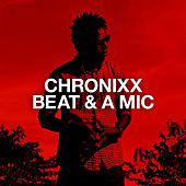 Play & Download Beat & A Mic by Chronixx | Napster