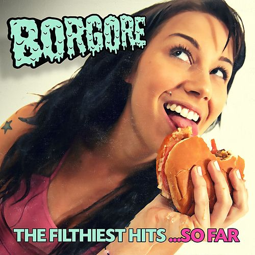 Delicious EP by Borgore