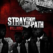 Play & Download Villains by Stray From The Path | Napster