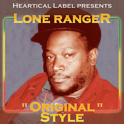 Play & Download Original Style by Lone Ranger | Napster