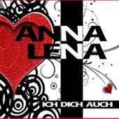 Ich dich auch by Anna Lena
