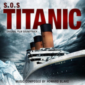 S.O.S. Titanic (Original Film Soundtrack) by Howard Blake
