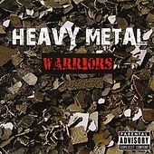 Play & Download Heavy Metal Warriors by Various Artists | Napster