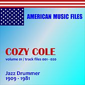 Play & Download Cozy Cole - Volume 1 by Various Artists | Napster