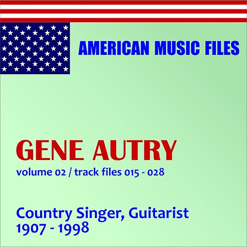 Play & Download Gene Autry - Volume 2 by Gene Autry | Napster