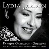 Play & Download Enrique Granados: Goyescas by Lydia Jardon | Napster