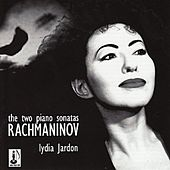 Play & Download Rachmaninoff: Two Piano Sonatas by Lydia Jardon | Napster