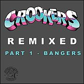Play & Download Crookers Remixed, Pt. 1 (Bangers) by Various Artists | Napster