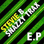 Play & Download Snazzy Trax EP by Stevie B | Napster