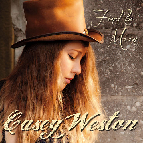 Play & Download Find the Moon by Casey Weston | Napster