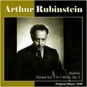 Brahms: Sonata No. 3 In F Minor, Op. 5 by Arthur Rubinstein
