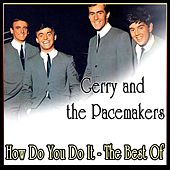 Play & Download How Do You Do It - The Best Of by Gerry | Napster