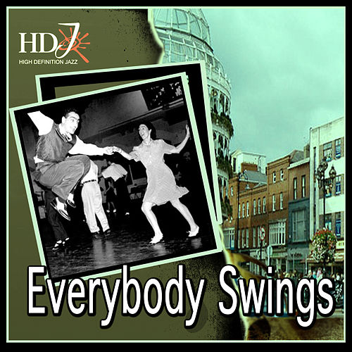 Play & Download Everybody Swings by Various Artists | Napster