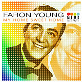 Play & Download My Home Sweet Home by Faron Young | Napster
