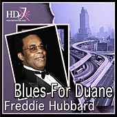 Play & Download Blues For Duane by Freddie Hubbard | Napster