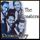 The Coasters - Poison Ivy by The Coasters