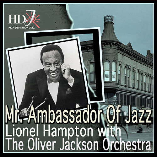 Mr. Ambassador Of Jazz by Lionel Hampton