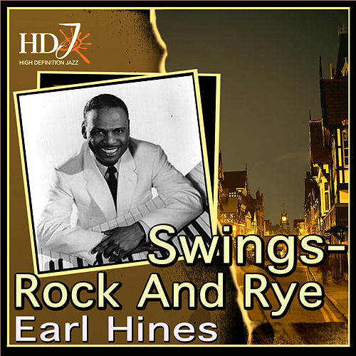 Swings- Rock And Rye by Earl Fatha Hines