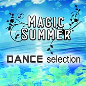 Play & Download Magic Summer Dance Selection by Various Artists | Napster