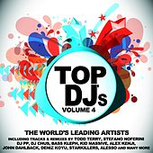 Play & Download Top DJs - World's Leading Artists, Vol. 4 by Various Artists | Napster