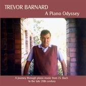 Barnard, Trevor: A Piano Odyssey by Trevor Barnard