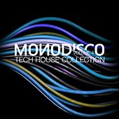Monodisco Volume 4 (Tech House Collection) by Various Artists