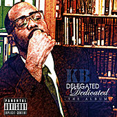 Play & Download Delegated & Dedicated by KB | Napster