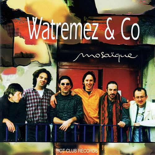 Play & Download Mosaïque by Jean Philippe Watremez | Napster