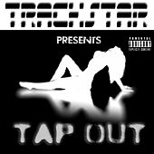Play & Download Tap Out by Trackstar | Napster