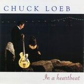 In A Heartbeat by Chuck Loeb