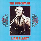 The Dutchman by Liam Clancy