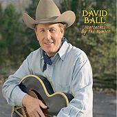 Play & Download Heartaches By The Number by David Ball | Napster