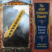 Play & Download Between Heaven & Earth by Andy Statman | Napster