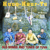 Play & Download Sixty Horses In My Herd by Huun-Huur-Tu | Napster